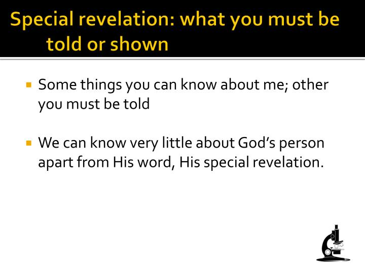 Special revelation: what you must be told or shown
