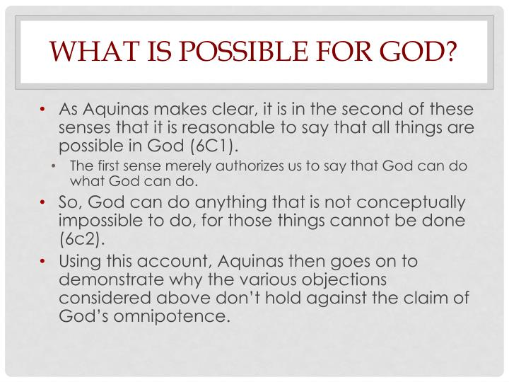 What is possible for God?