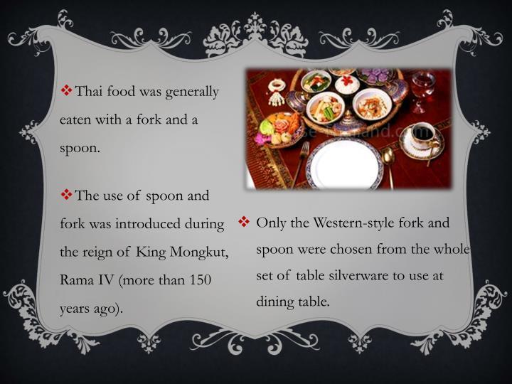 Thai food was