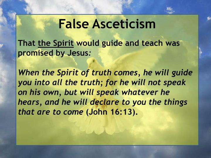 False Asceticism