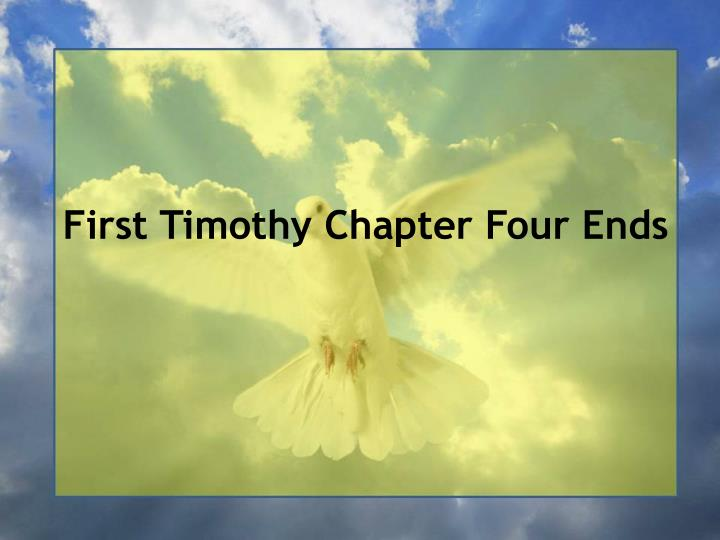First Timothy Chapter Four Ends
