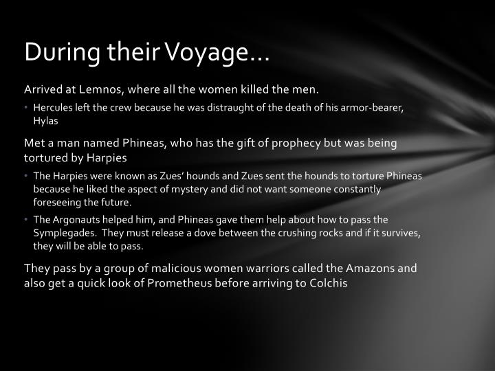 During their Voyage…