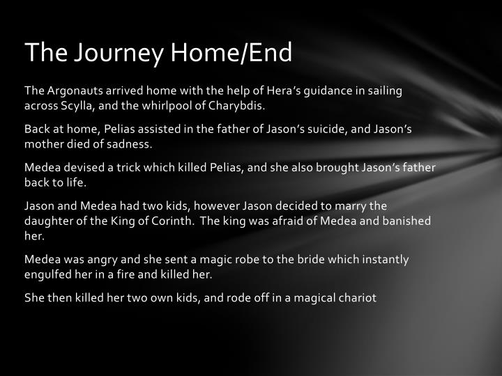 The Journey Home/End