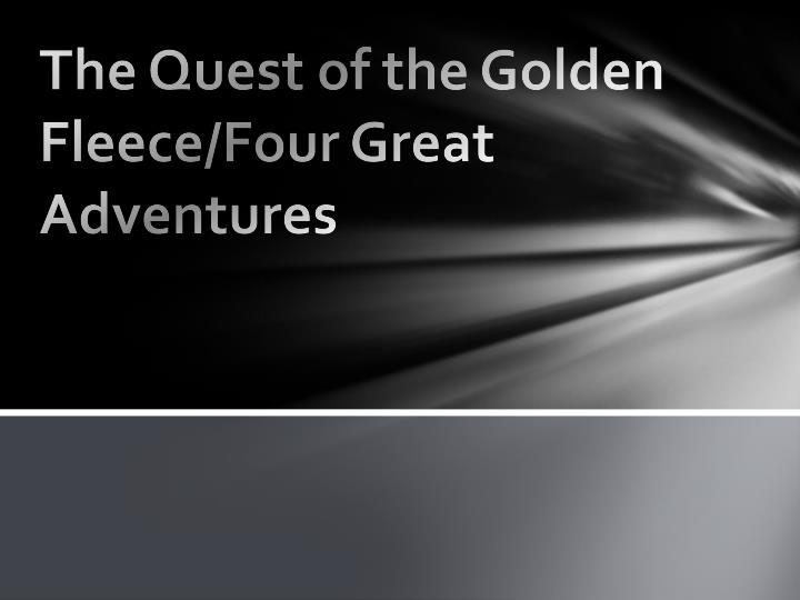 The Quest of the Golden Fleece/Four