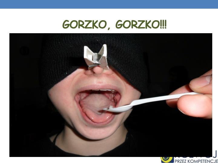 Gorzko, Gorzko!!!