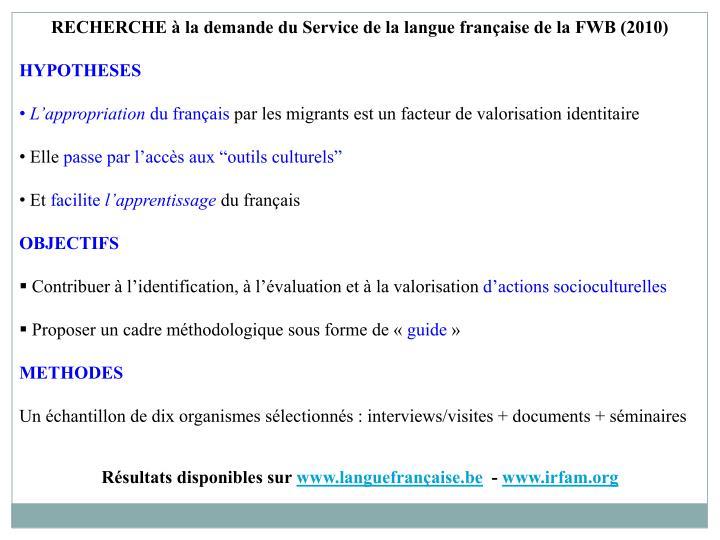RECHERCHE à la demande du Service de la langue française de la FWB (2010)