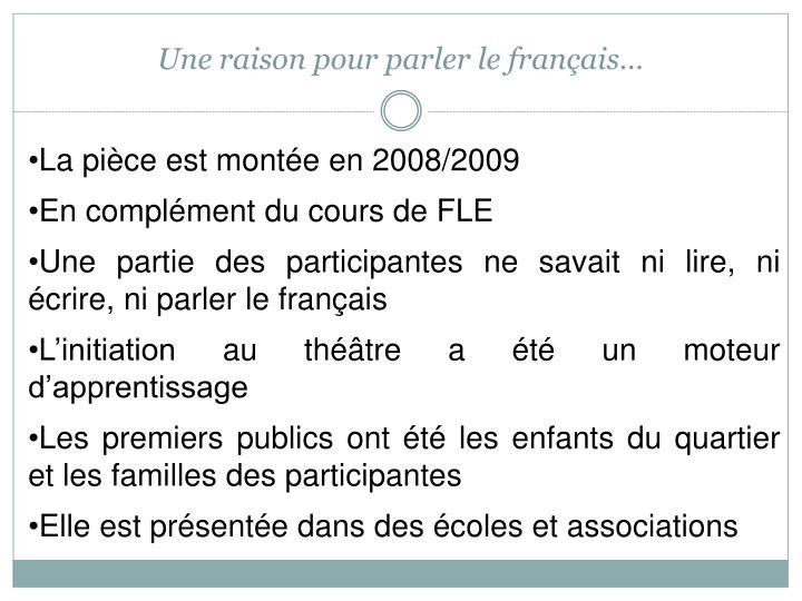 Une raison pour parler le français…
