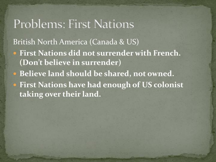 Problems: First Nations