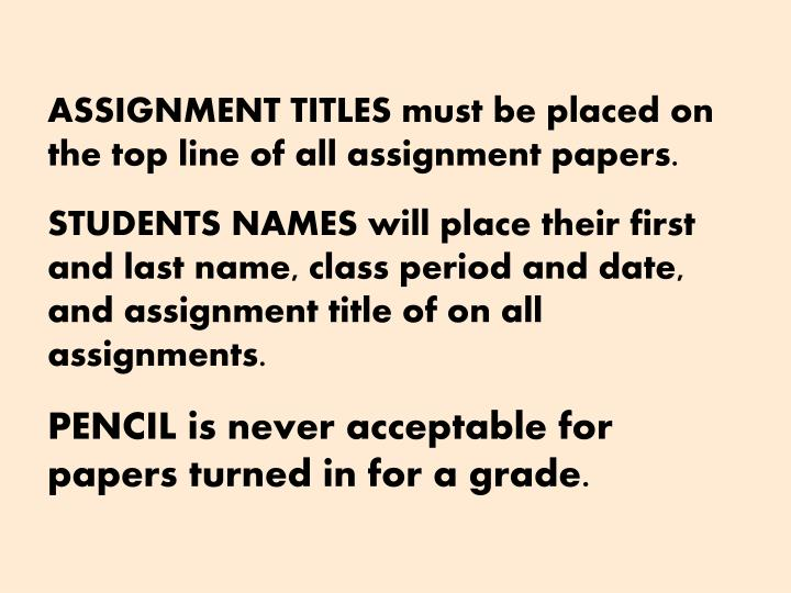 ASSIGNMENT TITLES must