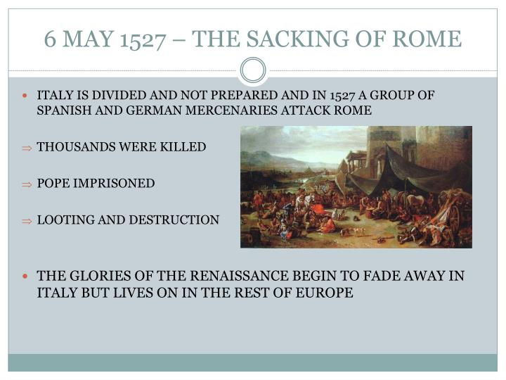 6 MAY 1527 – THE SACKING OF ROME