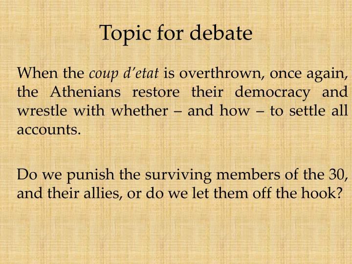 Topic for debate