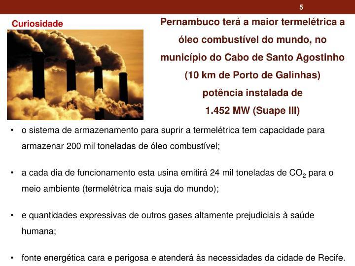 Pernambuco terá a maior