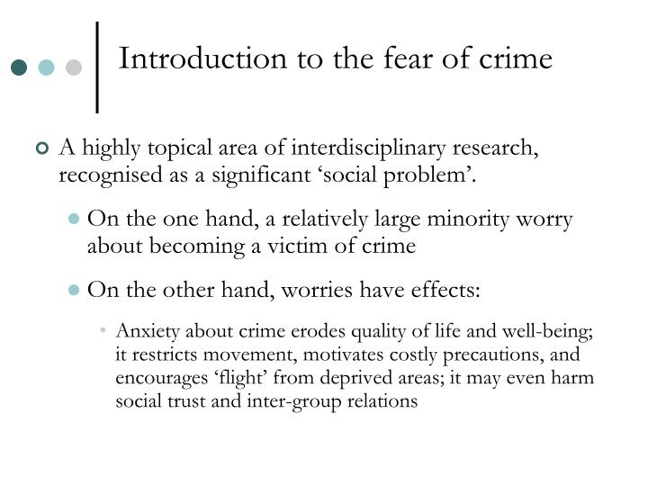 Introduction to the fear of crime