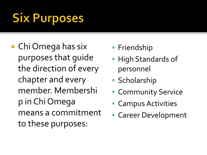 Six purposes