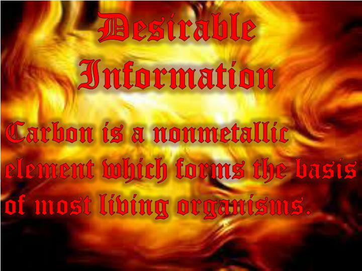 Desirable Information