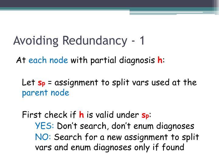 Avoiding Redundancy - 1