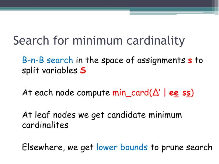 Search for minimum cardinality