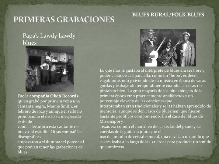 PRIMERAS GRABACIONES