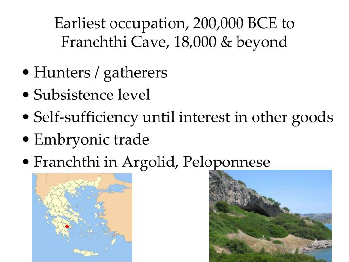 Earliest occupation, 200,000 BCE to