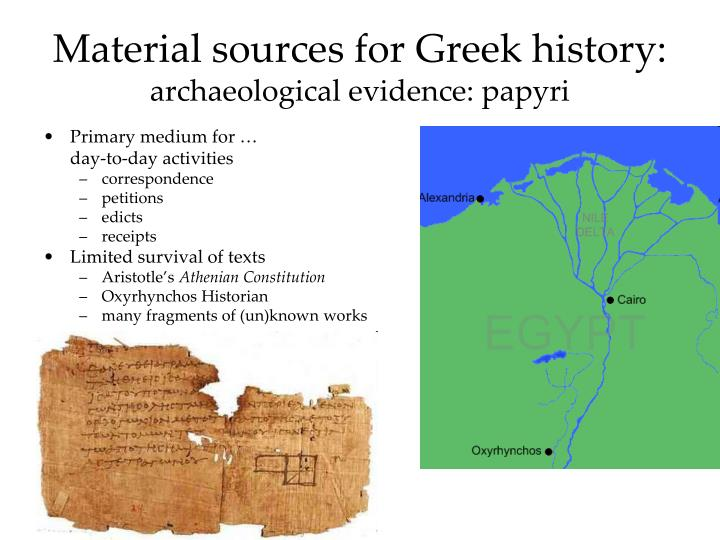 Material sources for greek history archaeological evidence papyri