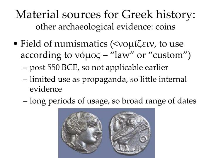 Material sources for greek history other archaeological evidence coins