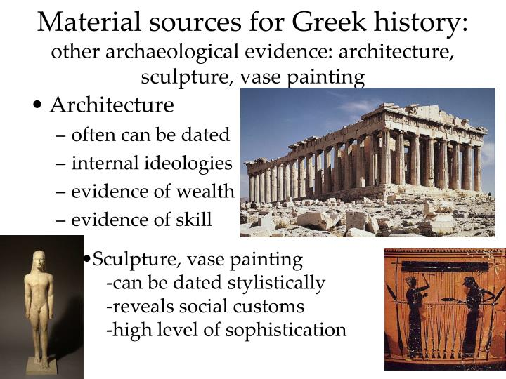 Material sources for Greek history: