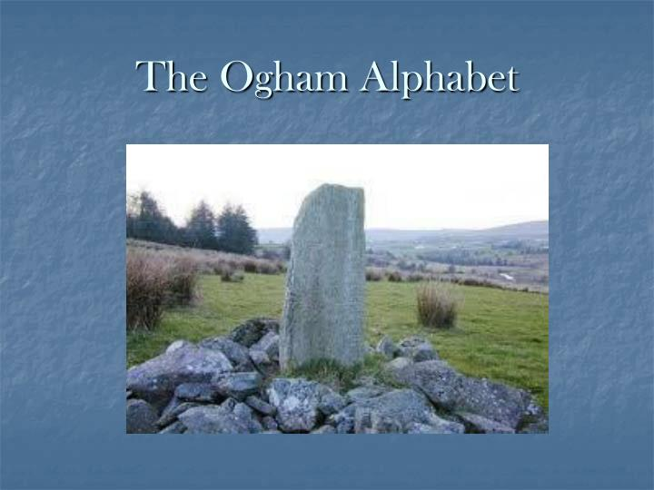 The ogham alphabet