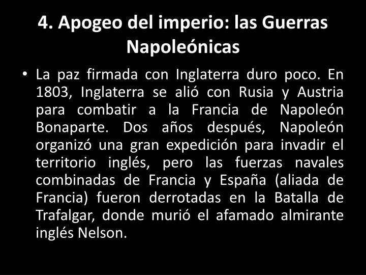4. Apogeo del imperio: las Guerras Napoleónicas