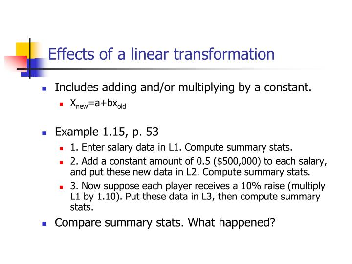 Effects of a linear transformation