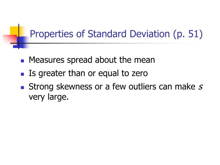 Properties of Standard Deviation (p. 51)