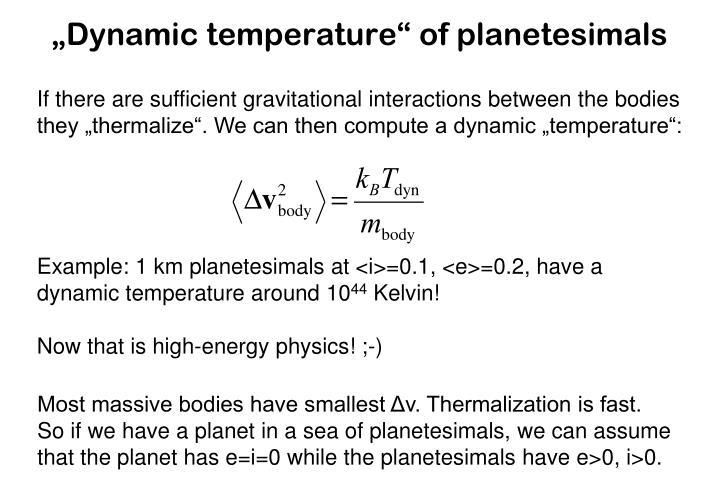 """Dynamic temperature"" of planetesimals"