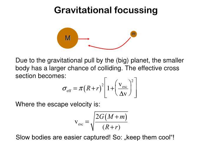 Gravitational focussing