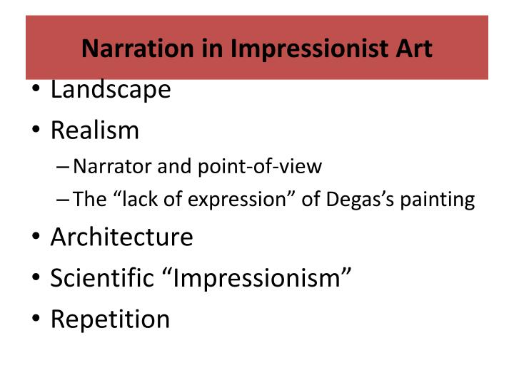 Narration in Impressionist Art
