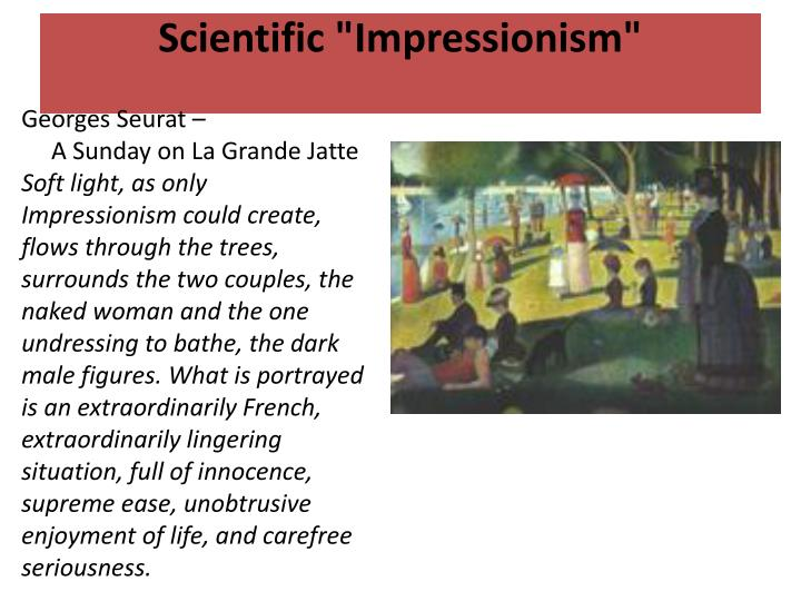 "Scientific ""Impressionism"""