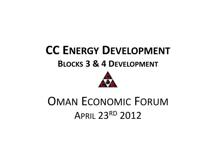 Cc energy development blocks 3 4 development