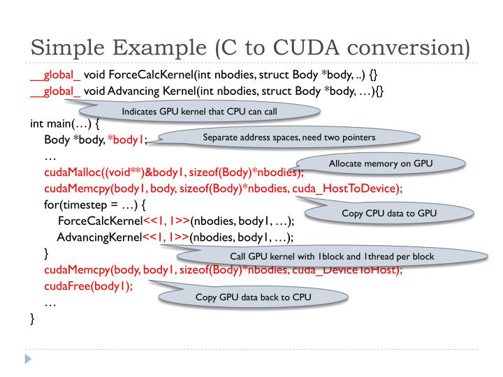 Simple Example (C to CUDA conversion)
