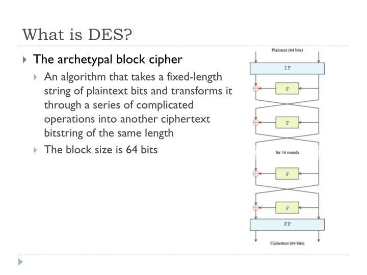 What is DES?