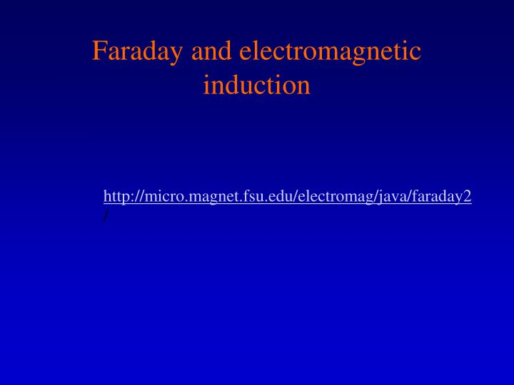 Faraday and electromagnetic induction