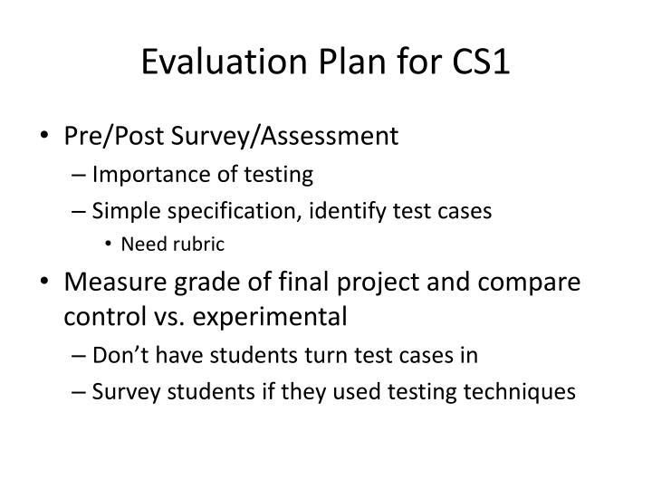 Evaluation Plan for CS1