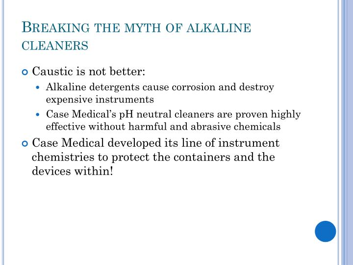 Breaking the myth of alkaline cleaners