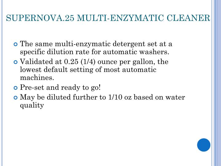 SUPERNOVA.25 MULTI-ENZYMATIC CLEANER
