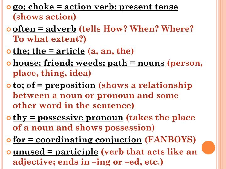 go; choke = action verb: present tense