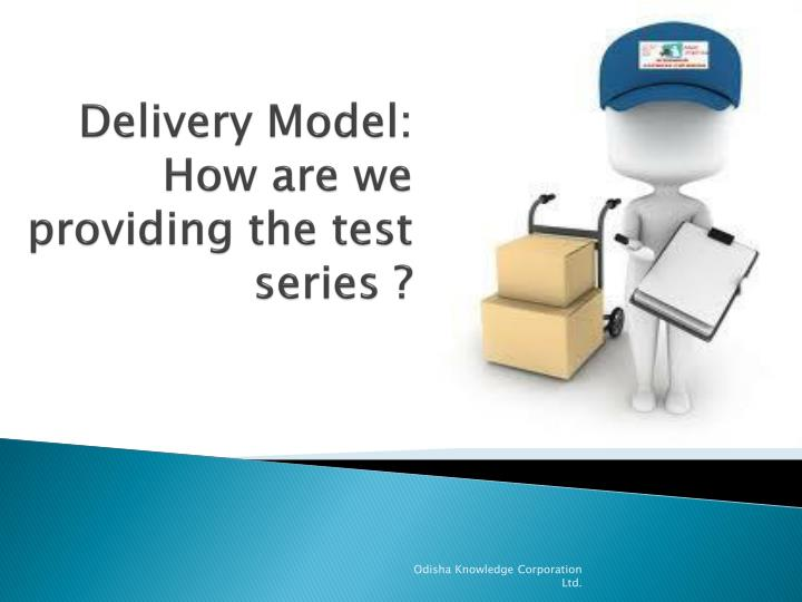 Delivery Model:
