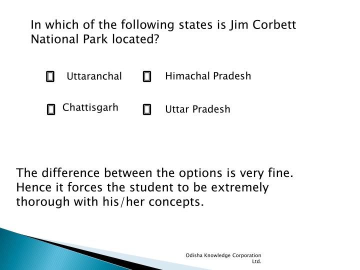In which of the following states is Jim Corbett National Park located?