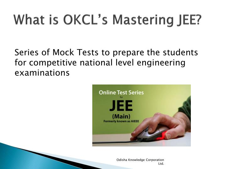 What is okcl s mastering jee