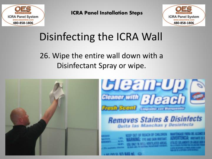 Disinfecting the ICRA Wall