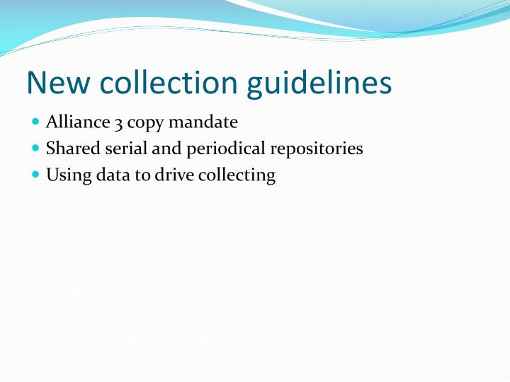 New collection guidelines