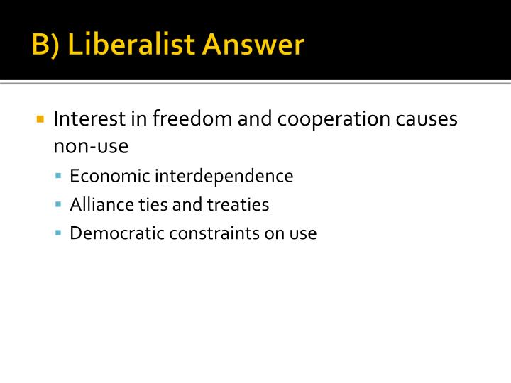 B) Liberalist Answer