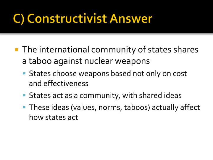 C) Constructivist Answer