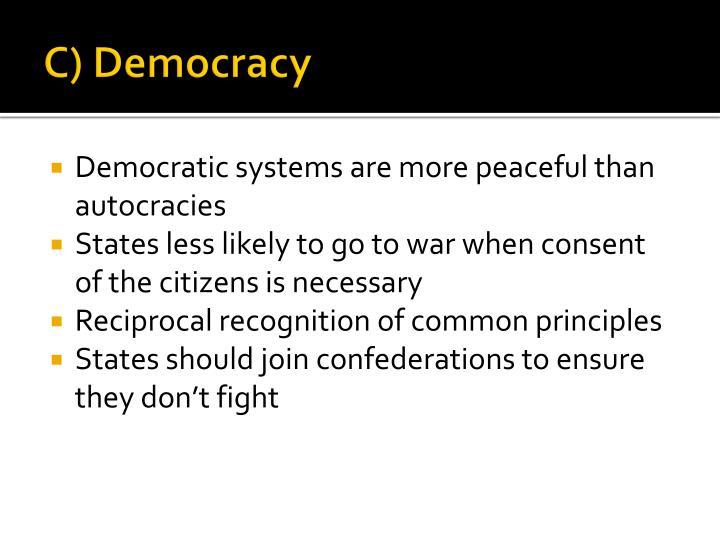 C) Democracy
